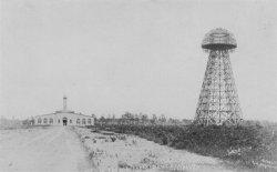 Вавилонская башня на Лонг-Айленде | Биография Николы Теслы